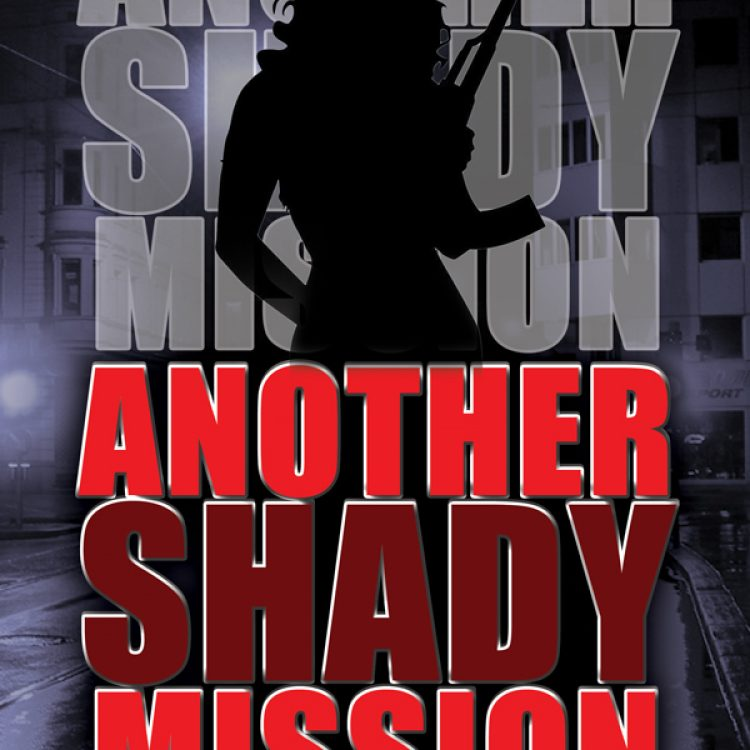 Another Shady Mission