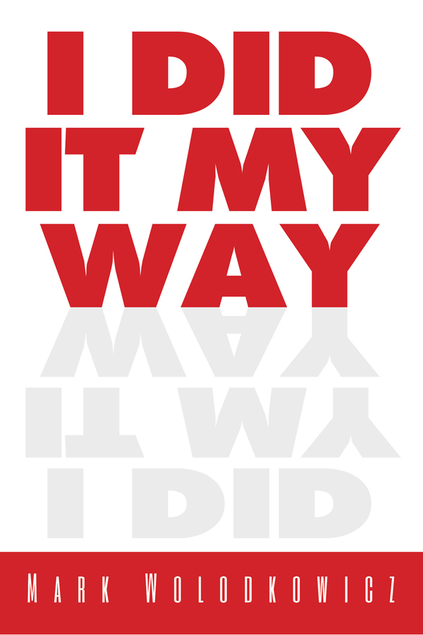 i did it my way mocy publishing where dreams become reality