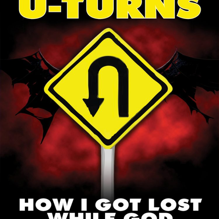 Satan's U-Turns: How I Got Lost While God Was Driving